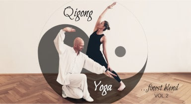 "Yoga+Qigong ""finest blend"" Vol. 2"